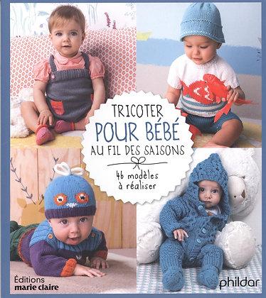 Tricoter Pour Bébé Au Fil Des Saisons  - Frédérique Alexandre