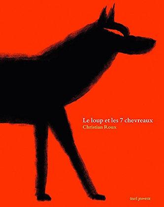 Le Loup Et Les 7 Chevreaux - Seuil Jeunesse