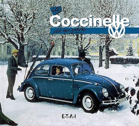 La Volkswagen Coccinelle de mon père  -  Patrick Lesueur