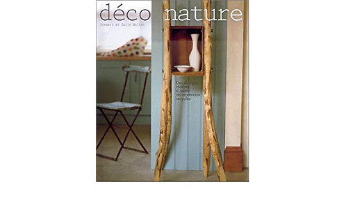 Déco nature - Stewart Walton - Sally Walton