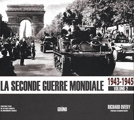 La Seconde Guerre Mondiale - Tome 2, 1943-1945  - Richard Overy