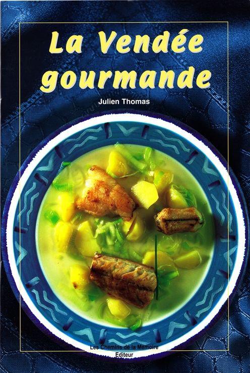 La Vendée gourmande - Julien Thomas