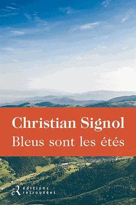 Bleus Sont Les Étés -  Christian Signol - Roman Régional