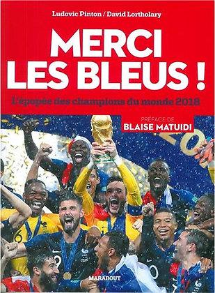 Merci les Bleus !: L'épopée des champions du monde 2018