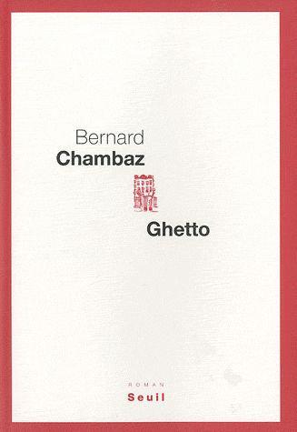 Ghetto - Bernard Chambaz