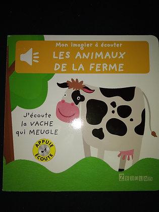 Mon imagier à écouter - Les animaux de la ferme-j'écoute les animaux de la ferme