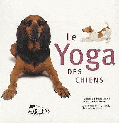 Le Yoga Des Chiens  - Jennifer Brilliant
