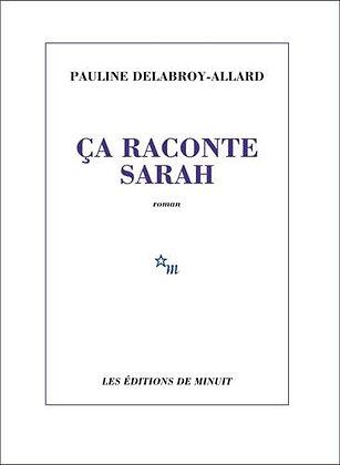 Ca raconte Sarah-Pauline Delabroy-Allard