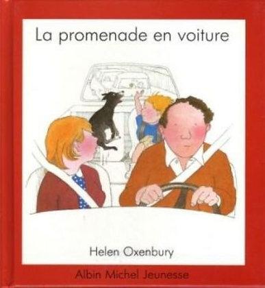 Livre enfant - 1er âge - La Promenade En Voiture - Helen Oxenbury