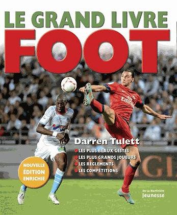 Le Grand Livre Foot -  Darren Tulett