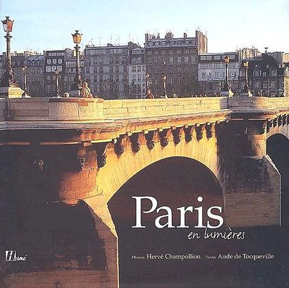 Paris En Lumières - Hervé Champollion