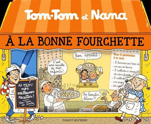 A La Bonne Fourchette - Tom-Tom Et Nana