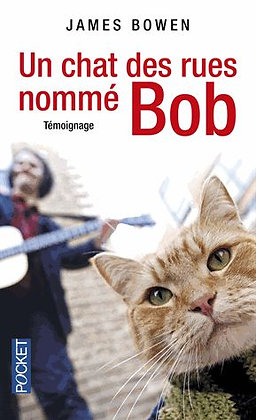 Un Chat Des Rues Nommé - Bob James Bowen