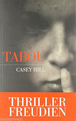 Tabou - Casey Hill - Thriller