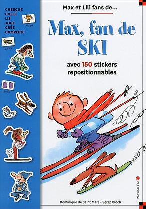 Max, Fan De Ski - Avec 150 Stickers Repositionnables