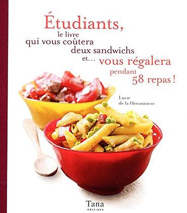 Etudiants, Le Livre Qui Vous Coûtera Deux Sandwichs Et Vous Régalera............