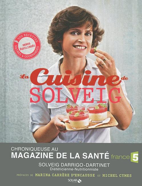 La Cuisine De Solveig - Solveig Darrigo-Dartinet