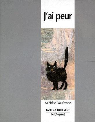 J'ai peur - Michelle Daufresne