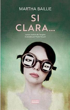 Si Clara - Martha Baillie