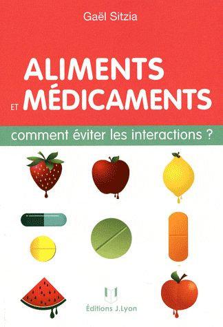 Aliments Et Médicaments - Comment Éviter Les Intéractions ?