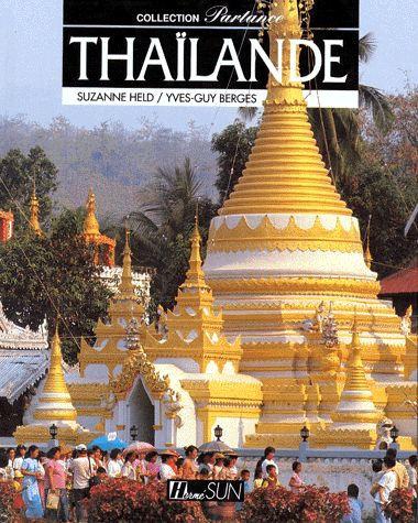Thaïlande - Suzanne Held - Yves-Guy Bergès