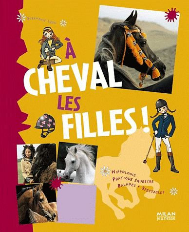 A Cheval Les Filles ! - Stéphanie Redoulès
