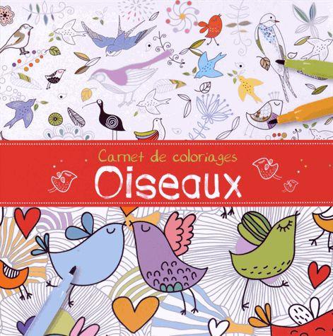 Carnet de coloriages - Oiseaux 1, 2, 3 Soleil !