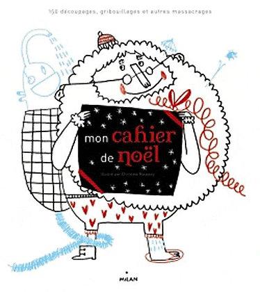Mon Cahier De Noël  - Christine Roussey