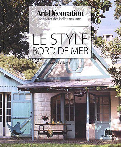 Le Style Bord De Mer - Karine Villame