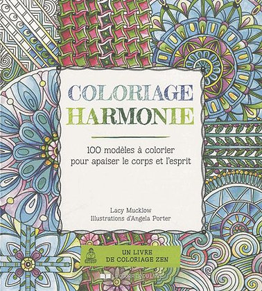 Coloriage Harmonie - 100 Modèles À Colorier Pour Apaiser Le Corps Et L'esprit