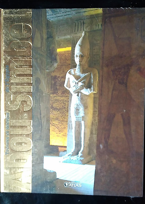 Trésors Et Secrets De L'Egypte : Abou Simbel