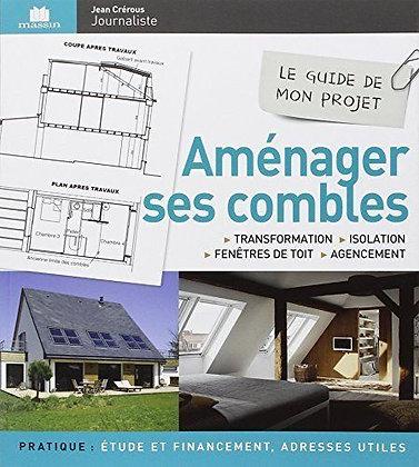 Aménager Ses Combles - Transformation, Isolation, Fenêtres De Toit & Agencement