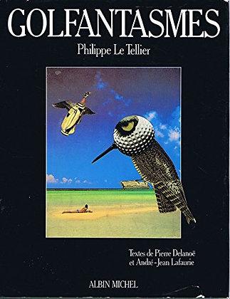 Golfantasmes - Pierre Delanoë