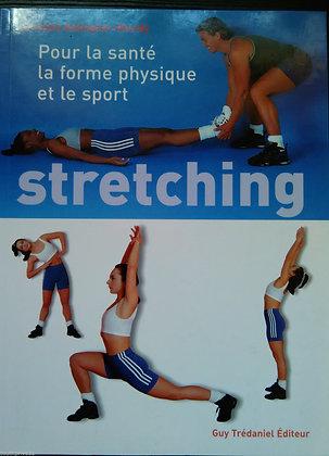 Stretching - Pour La Santé, Le Fitness Et Le Sport -