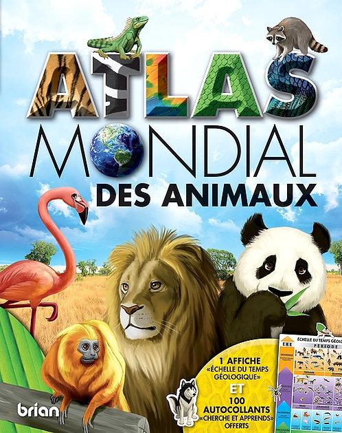 ATLAS MONDIAL DES ANIMAUX - Edition Brian