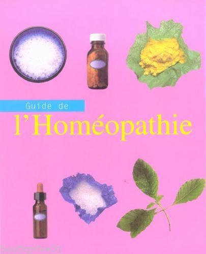 Guide De L'homéopathie - Andrew James