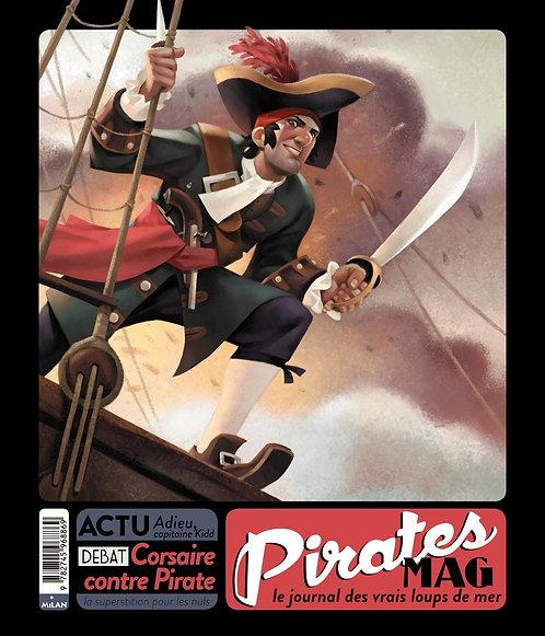 Pirates Mag - Le Journal Des Vrais Loups De Mer  - Stéphanie Redoulès