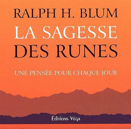 La Sagesse Des Runes - Une Pensée Pour Chaque Jour - Ralph-H Blum
