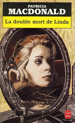 La Double Mort De Linda - Patricia Macdonald - Thriller d'occasion
