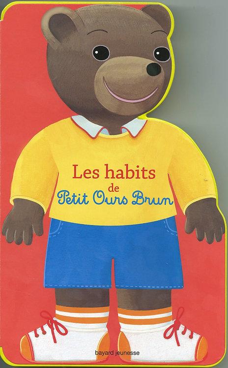 Les Habits De Petit Ours Brun - Danièle Bour