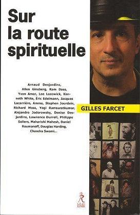 Sur La Route Spirituelle - Gilles Farcet