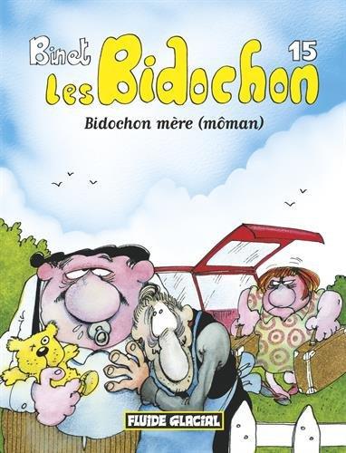 Les Bidochon Tome 15 - Bidochon Mère (Môman)