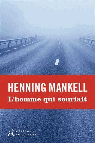 L'homme Qui Souriait  - Henning Mankell - Roman Policier
