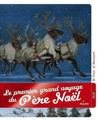 Le Premier Voyage Du Père Noël  - Moe Price