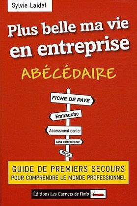 Plus Belle Ma Vie En Entreprise - Guide - Abecedaire - Sylvie Laidet