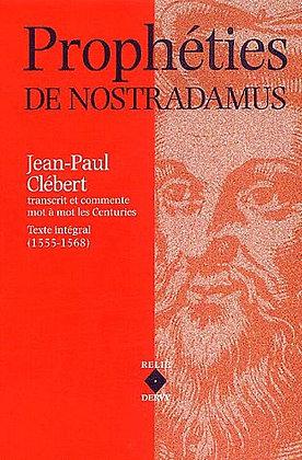 Prophéties De Nostradamus - Les Centuries, Texte Intégral (1555-1568)