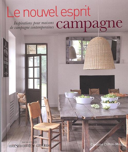 Le Nouvel Esprit Campagne - Inspirations Pour Maisons De Campagne Contemporaines