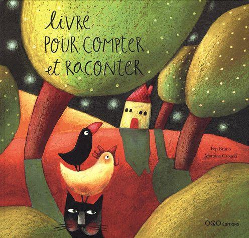 Livre Pour Compter Et Raconter  - Mariona Cabassa