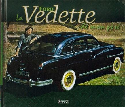 La Ford Vedette De Mon Père  - Patrick Lesueur