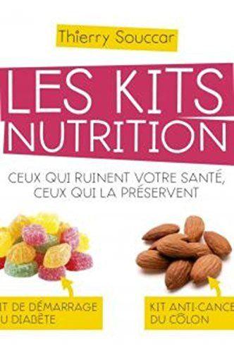 Les Kits Nutrition - Thierry Souccar